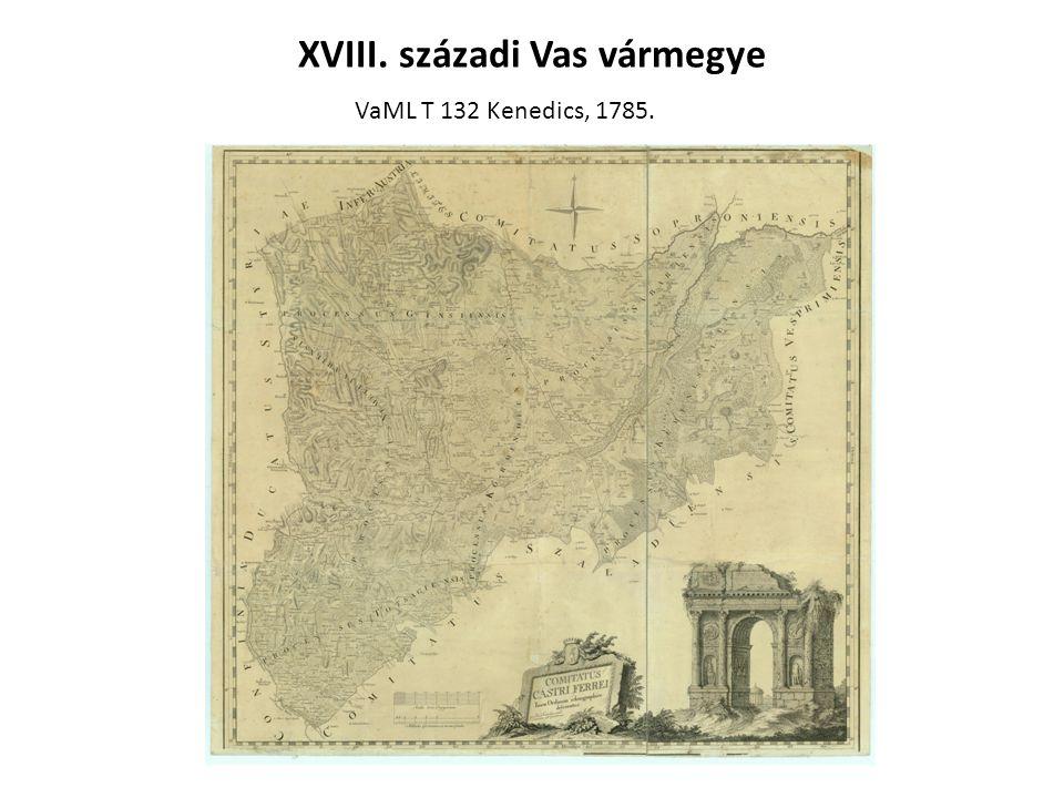 XVIII. századi Vas vármegye VaML T 132 Kenedics, 1785.