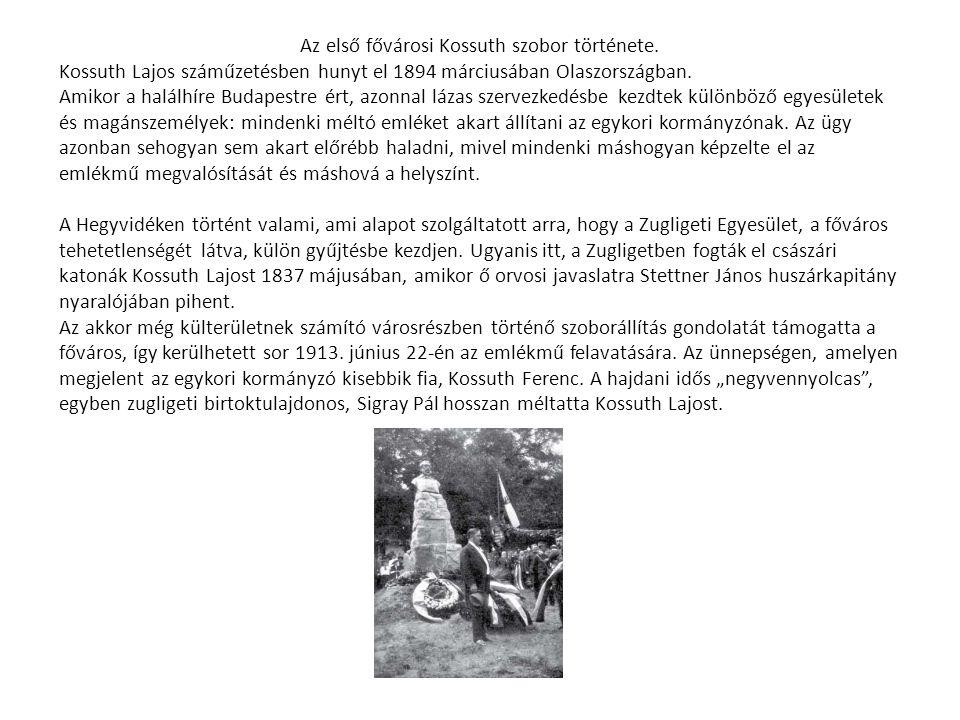 Az első fővárosi Kossuth szobor története.