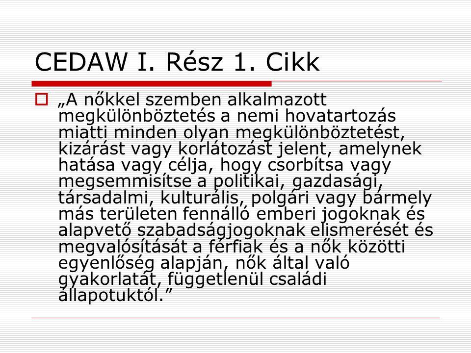 CEDAW I. Rész 1.