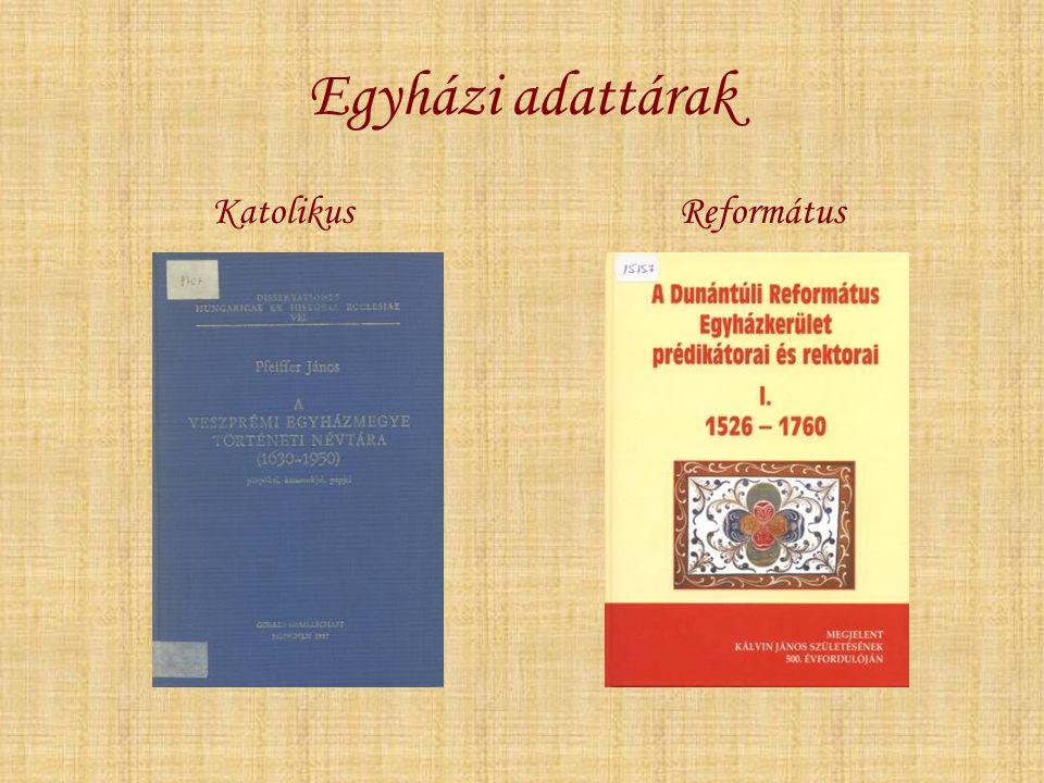 Egyházi adattárak KatolikusReformátus