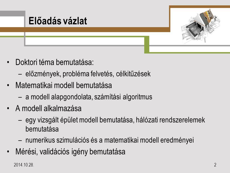 Előzmények BME Épületgépészeti és Eljárástechnika Tanszéke – a FŐGÁZ Földgázelosztási Kft.