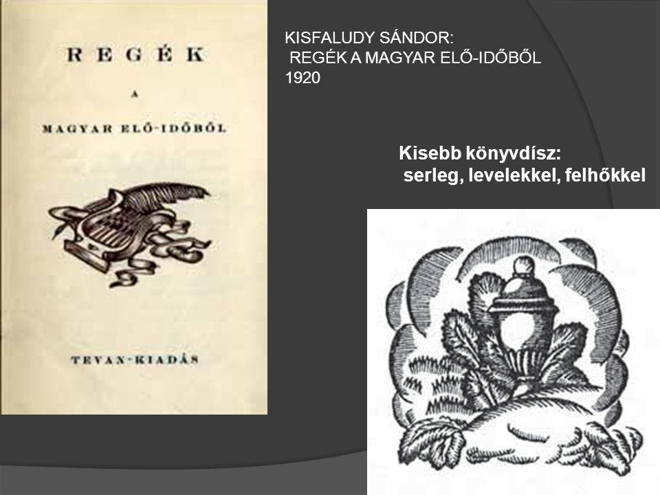 Kisebb könyvdísz: serleg, levelekkel, felhőkkel KISFALUDY SÁNDOR: REGÉK A MAGYAR ELŐ-IDŐBŐL 1920