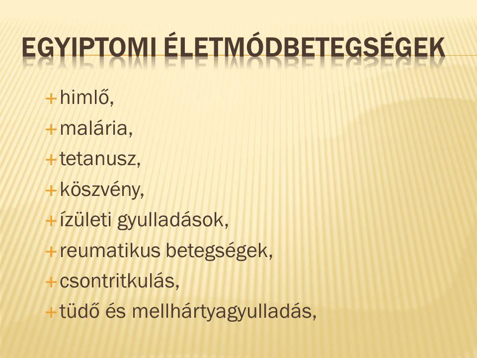  himlő,  malária,  tetanusz,  köszvény,  ízületi gyulladások,  reumatikus betegségek,  csontritkulás,  tüdő és mellhártyagyulladás,