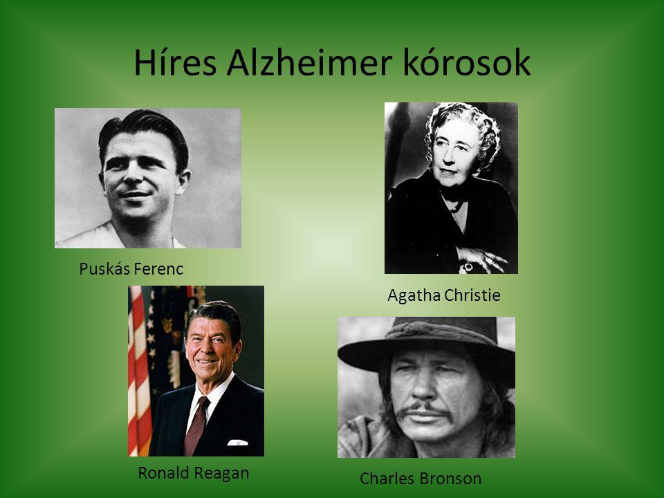 Híres Alzheimer kórosok Puskás Ferenc Agatha Christie Ronald Reagan Charles Bronson
