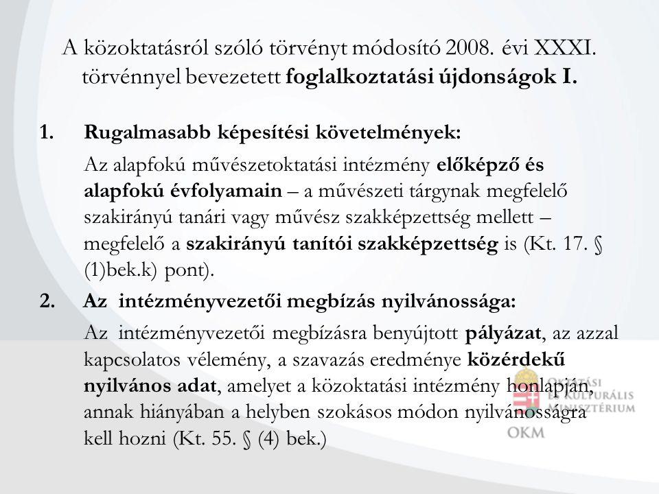 A közoktatásról szóló törvényt módosító 2008. évi XXXI.