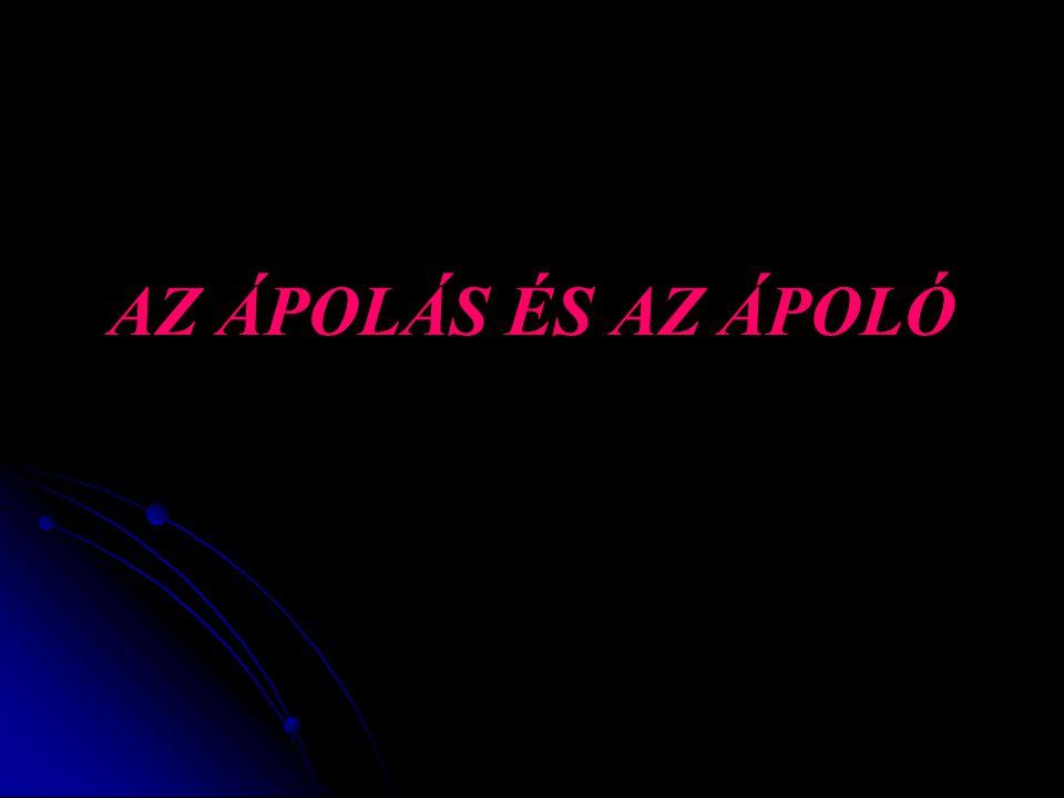 AZ ÁPOLÁS I.