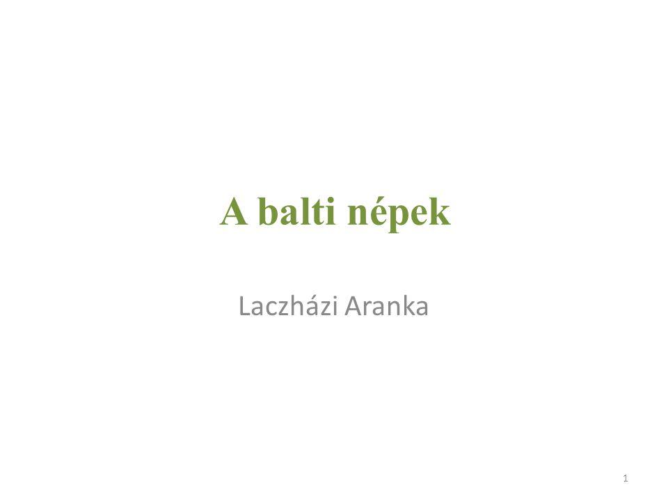 A balti népek Laczházi Aranka 1