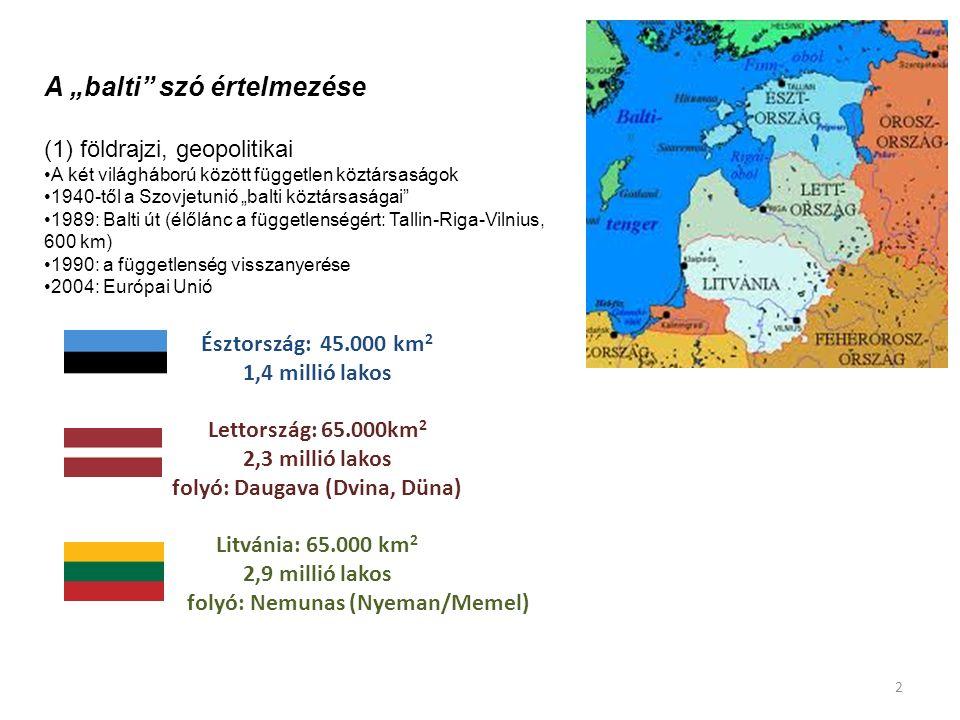 """Észtország: 45.000 km 2 1,4 millió lakos Lettország: 65.000km 2 2,3 millió lakos folyó: Daugava (Dvina, Düna) Litvánia: 65.000 km 2 2,9 millió lakos folyó: Nemunas (Nyeman/Memel) A """"balti szó értelmezése (1) földrajzi, geopolitikai A két világháború között független köztársaságok 1940-től a Szovjetunió """"balti köztársaságai 1989: Balti út (élőlánc a függetlenségért: Tallin-Riga-Vilnius, 600 km) 1990: a függetlenség visszanyerése 2004: Európai Unió 2"""