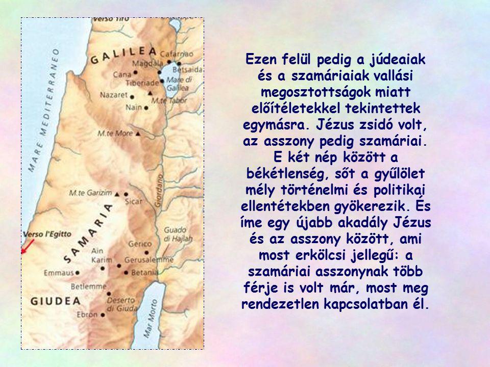 Jézus egyedül maradt. Ekkor egy asszony odament korsóval vizet meríteni, és Ő inni kért tőle. Ez ellenkezett a kor szokásaival: a férfiak soha nem for