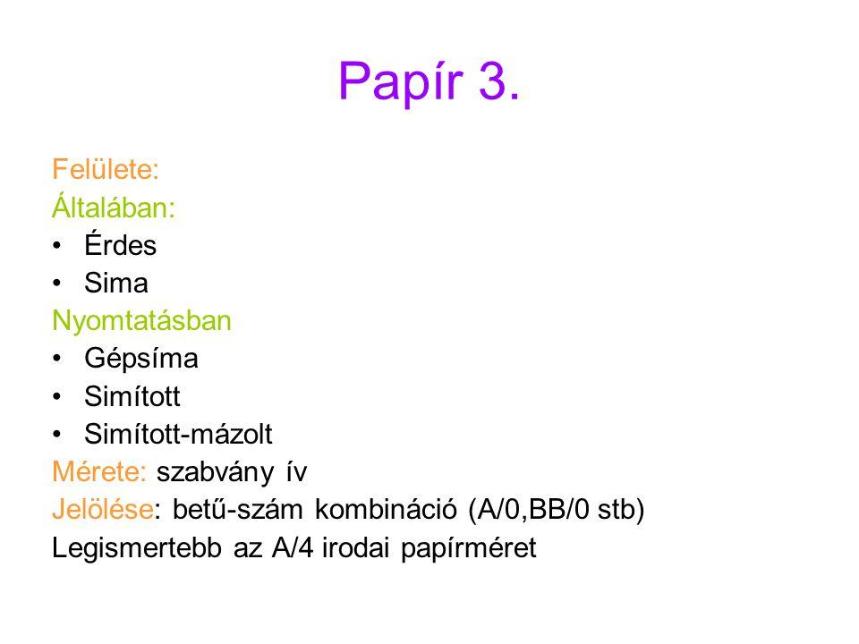 Papír 3.