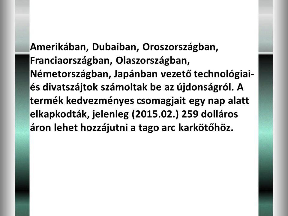 Amerikában, Dubaiban, Oroszországban, Franciaországban, Olaszországban, Németországban, Japánban vezető technológiai- és divatszájtok számoltak be az