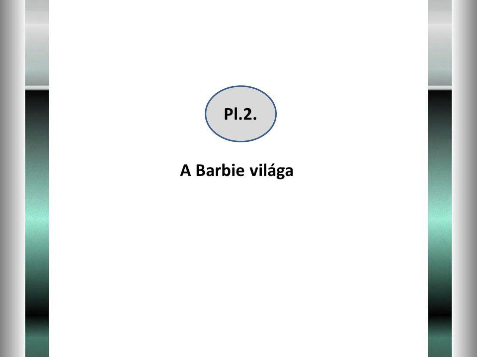A Barbie világa Pl.2.