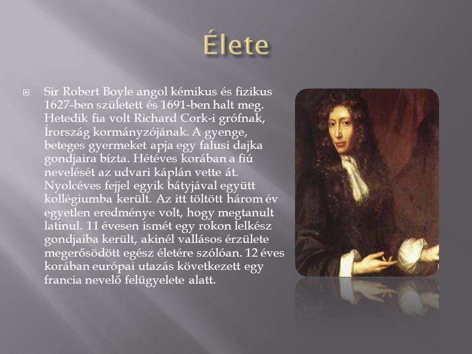  Robert Boyle Genfben négy évig tanult bátyjával együtt, azután Itáliába mentek.