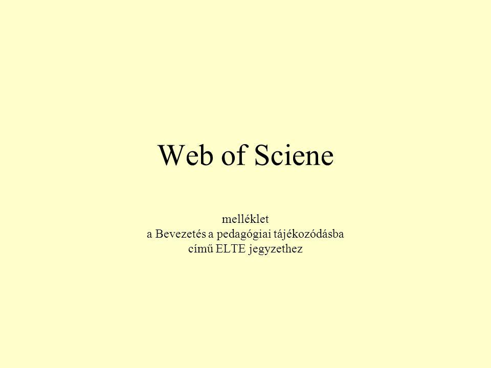 """Fontos tudnivalók a WoS-ról Három adatbázisból áll: –Arts & Humanities Citation Index: Bölcsészettudományi és művészeti index –Science Citation Index Expanded & SciSearch: Természet- és műszaki tudományos index –Social Sciences Citation Index & Social SciSearch: Társadalomtudományi index Bibliográfiai adatbázis, vagyis a feldolgozott cikkekről """"csak formai és tartalmi adatokat közöl, teljes szöveges elérést nem nyújt."""