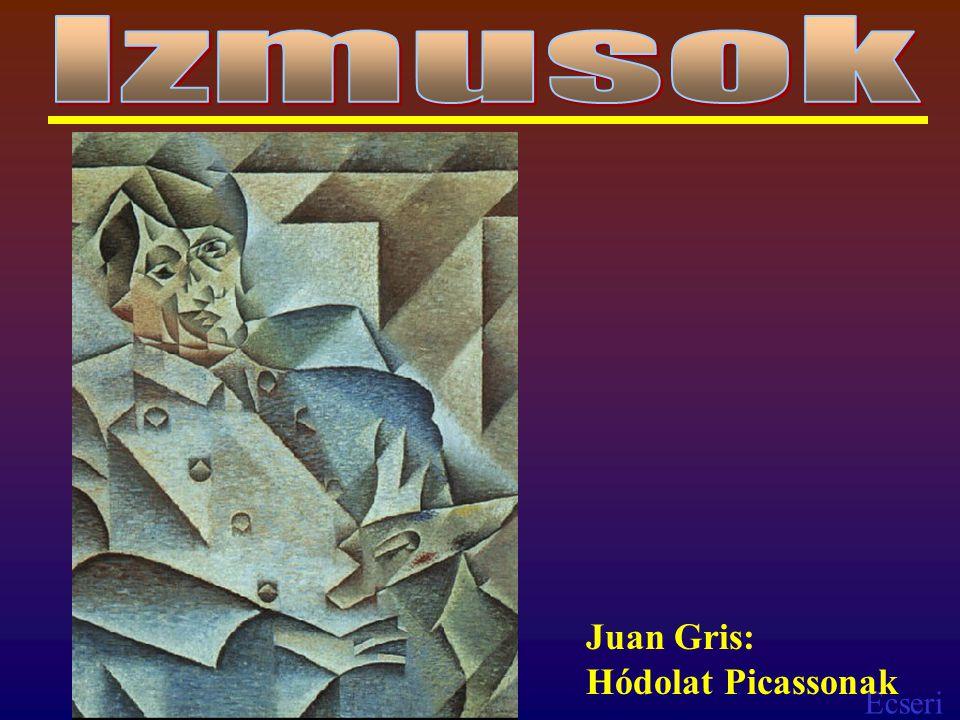 Ecseri Juan Gris: Hódolat Picassonak