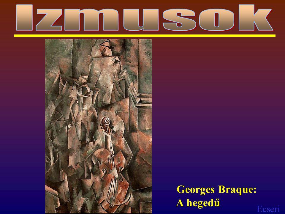 Ecseri Georges Braque: A hegedű