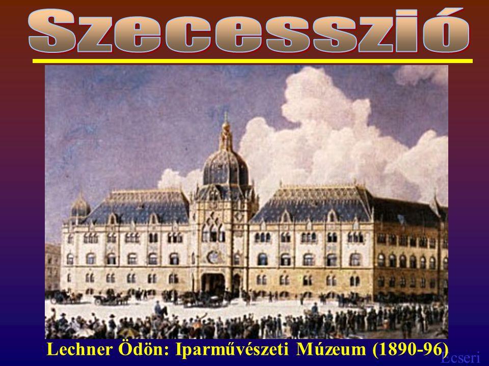 Ecseri Lechner Ödön: Iparművészeti Múzeum (1890-96)