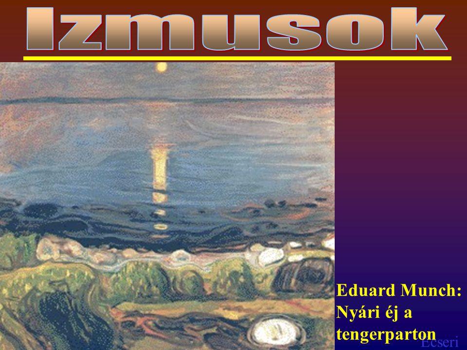 Ecseri Eduard Munch: Nyári éj a tengerparton