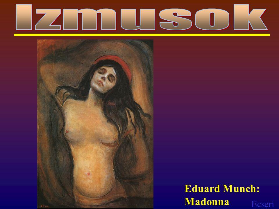 Ecseri Eduard Munch: Madonna