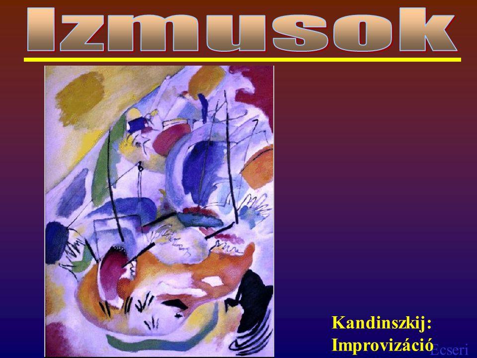 Ecseri Kandinszkij: Improvizáció