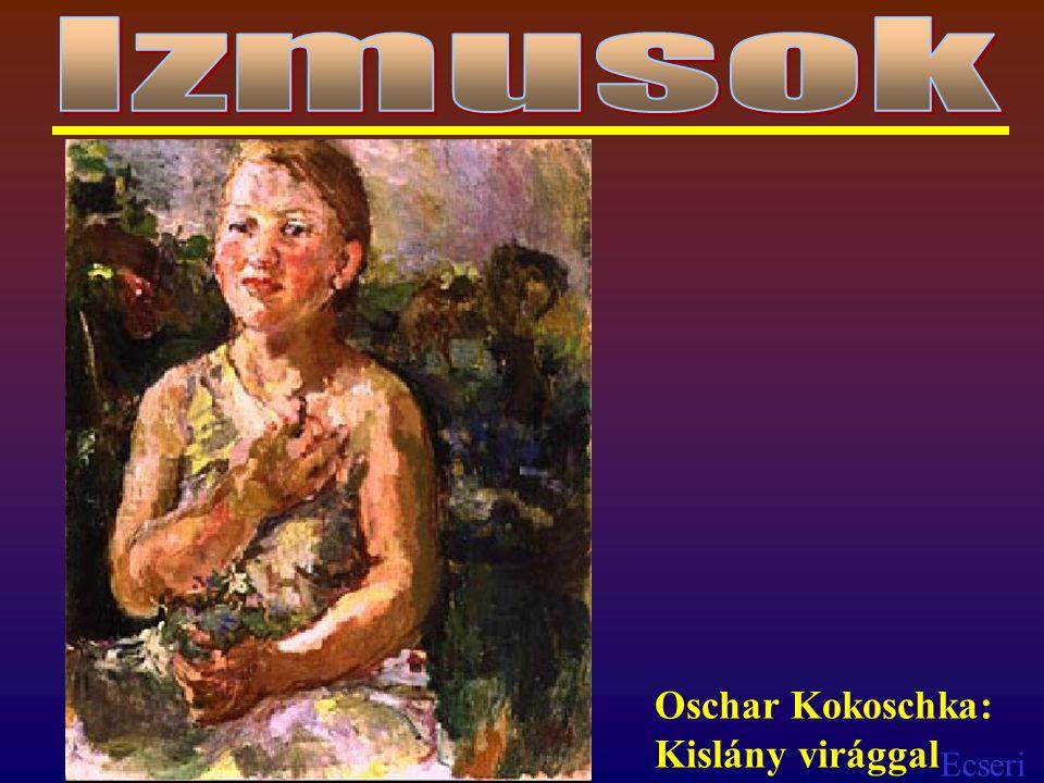 Ecseri Oschar Kokoschka: Kislány virággal
