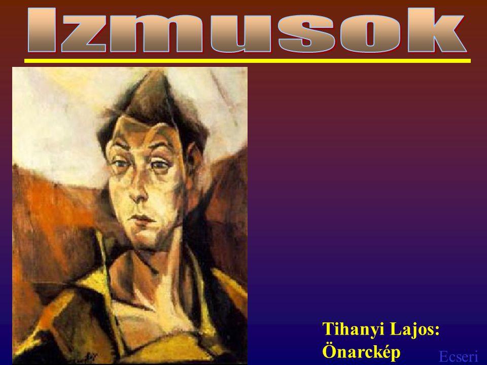 Ecseri Tihanyi Lajos: Önarckép