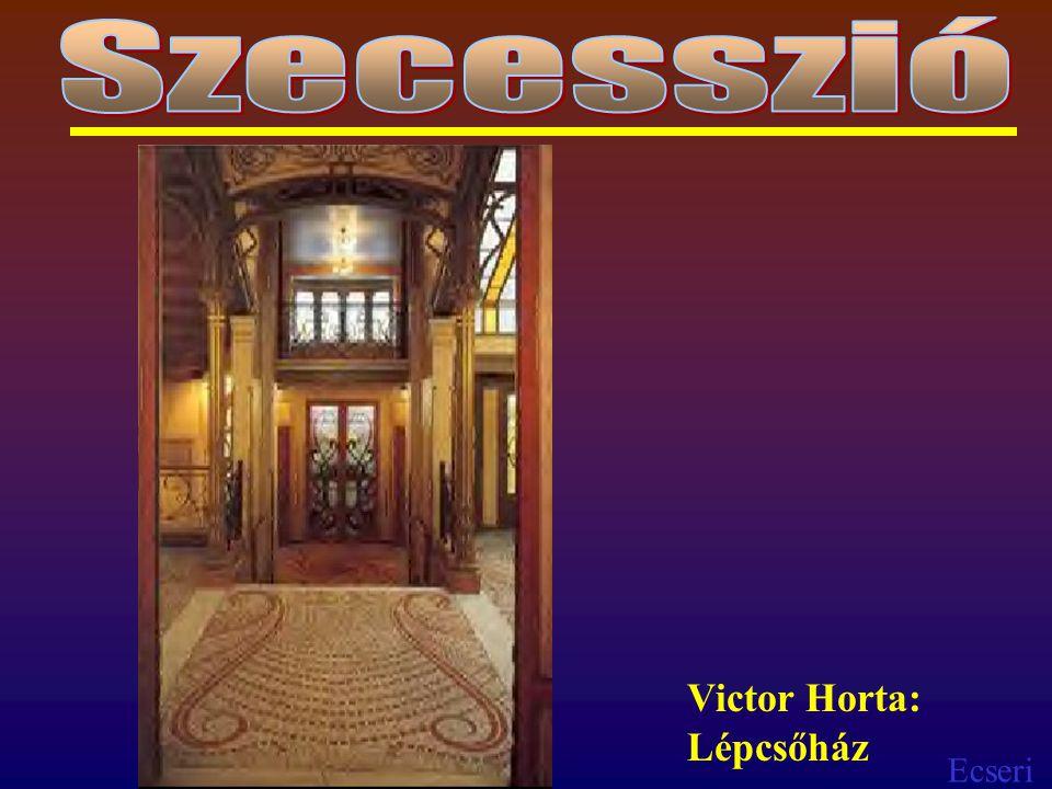Ecseri Victor Horta: Lépcsőház