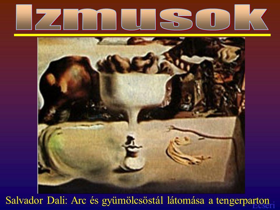 Ecseri Salvador Dali: Arc és gyümölcsöstál látomása a tengerparton