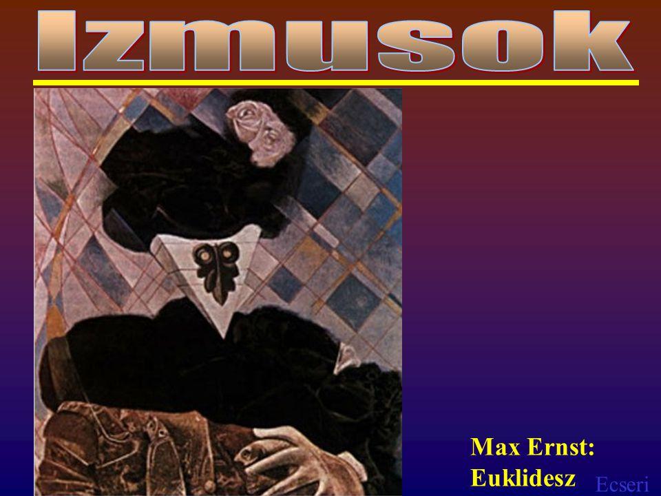 Ecseri Max Ernst: Euklidesz