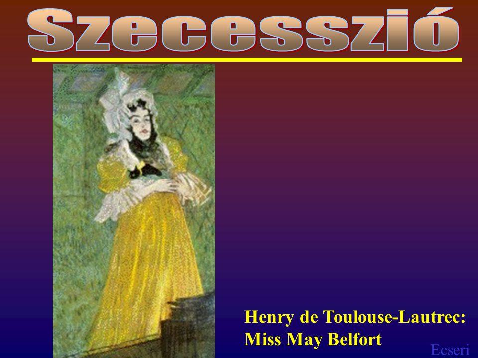 Ecseri Henry de Toulouse-Lautrec: Miss May Belfort