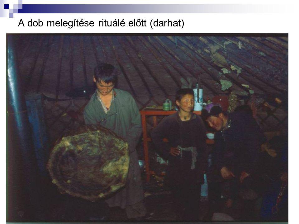 A dob melegítése rituálé előtt (darhat)