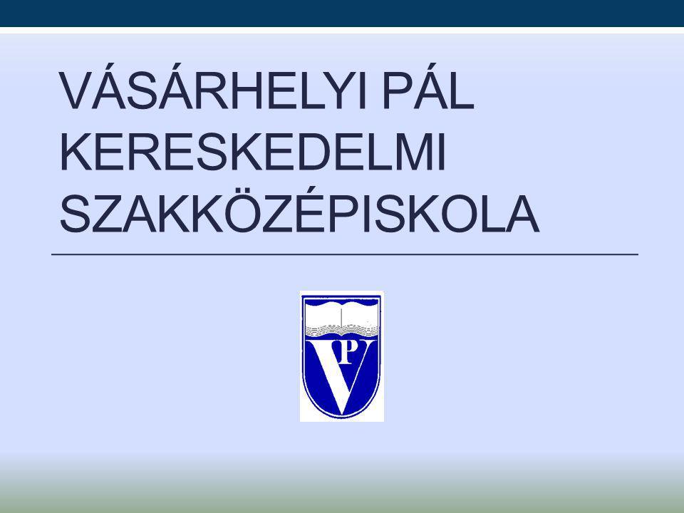 VÁSÁRHELYI PÁL KERESKEDELMI SZAKKÖZÉPISKOLA