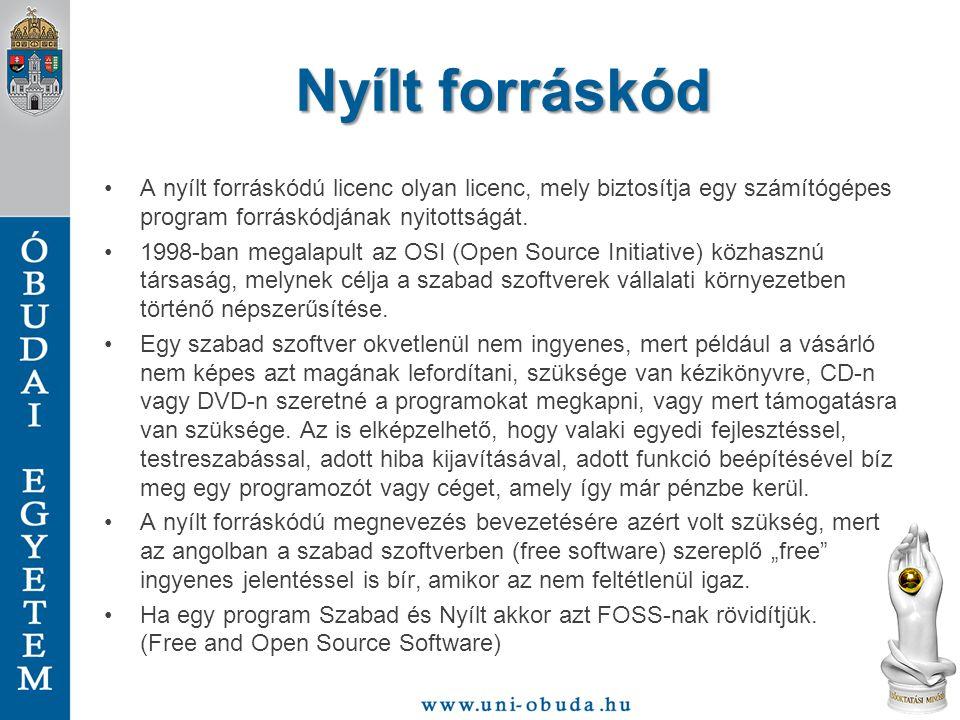 Nyílt forráskód A nyílt forráskódú licenc olyan licenc, mely biztosítja egy számítógépes program forráskódjának nyitottságát. 1998-ban megalapult az O
