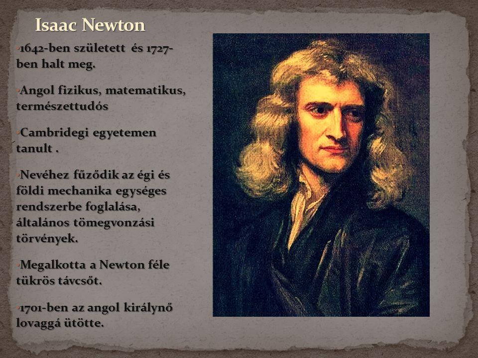 1564 február 15.-én született Pisaban és 1642 január 8.-án halt meg. 1564 február 15.-én született Pisaban és 1642 január 8.-án halt meg. Olasz fiziku