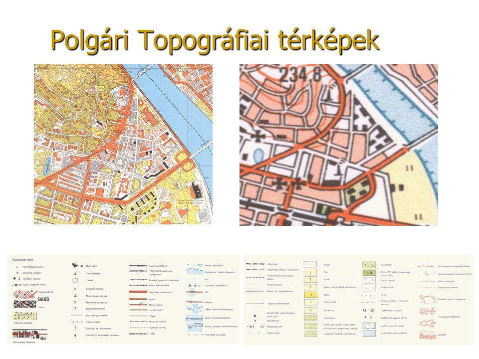 Polgári Topográfiai térképek EOTR M = 1 : 10 000EOTR M = 1 : 100 000