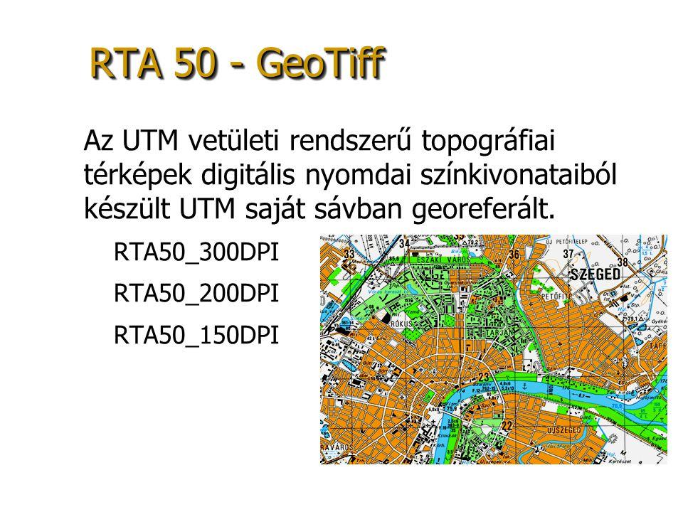 RTA 50 - GeoTiff Az UTM vetületi rendszerű topográfiai térképek digitális nyomdai színkivonataiból készült UTM saját sávban georeferált. – –RTA50_300D