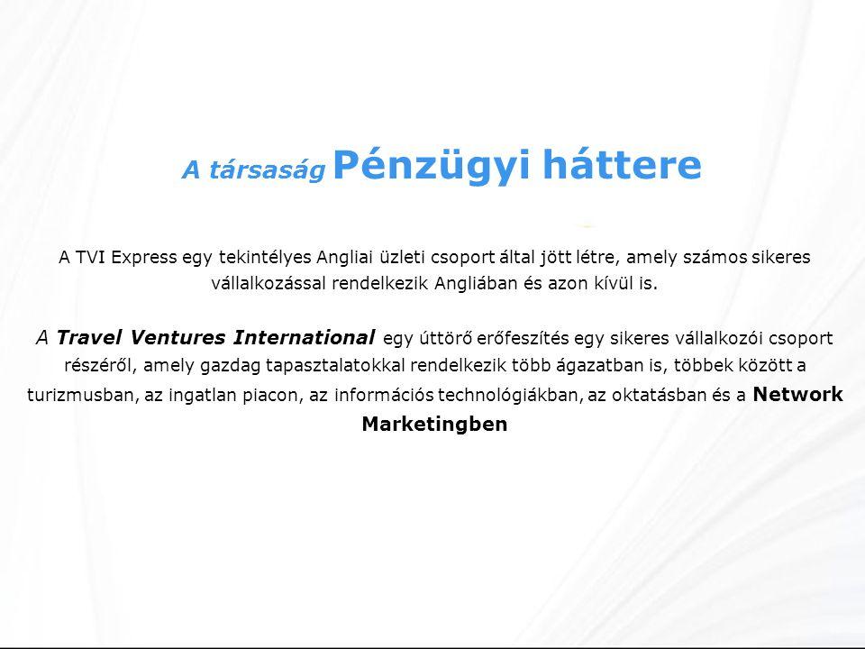 A TVI Express egy tekintélyes Angliai üzleti csoport által jött létre, amely számos sikeres vállalkozással rendelkezik Angliában és azon kívül is.