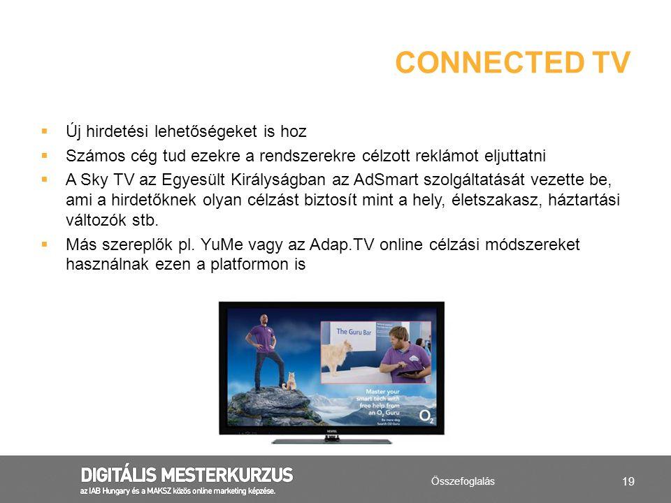 19  Új hirdetési lehetőségeket is hoz  Számos cég tud ezekre a rendszerekre célzott reklámot eljuttatni  A Sky TV az Egyesült Királyságban az AdSma