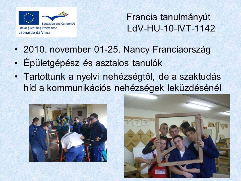 Francia tanulmányút LdV-HU-10-IVT-1142 2010. november 01-25.
