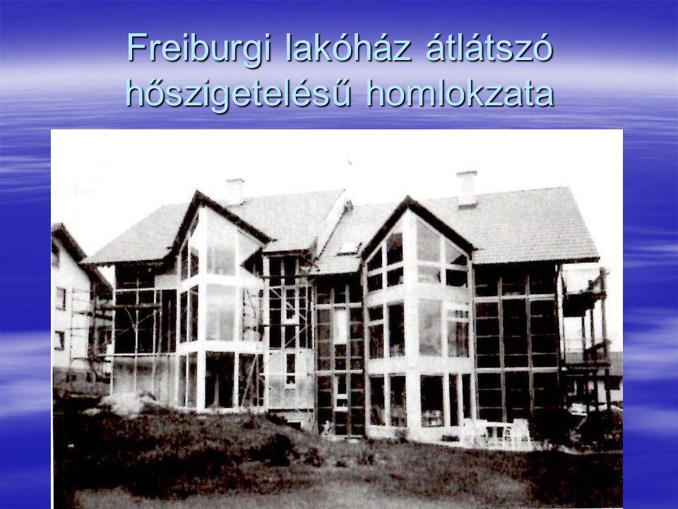 Freiburgi lakóház átlátszó hőszigetelésű homlokzata
