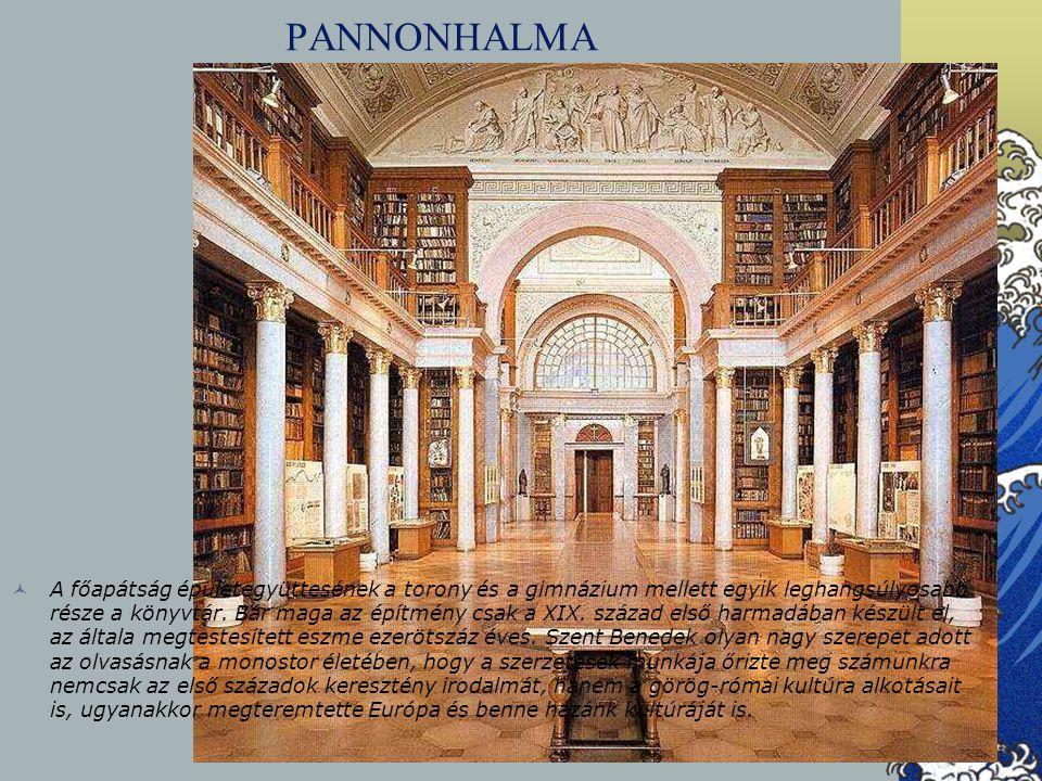 PANNONHALMA A főapátság épületegyüttesének a torony és a gimnázium mellett egyik leghangsúlyosabb része a könyvtár. Bár maga az építmény csak a XIX. s