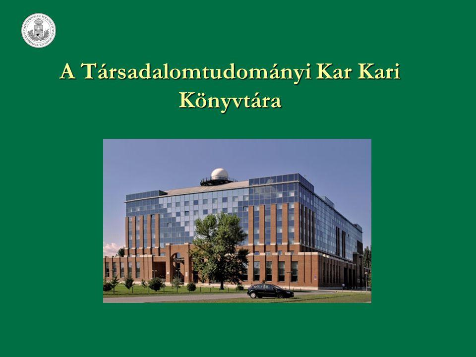 A Társadalomtudományi Kar Kari Könyvtára