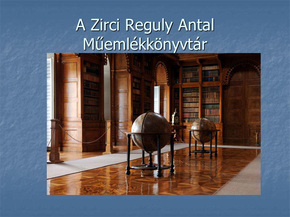 A Zirci Reguly Antal Műemlékkönyvtár