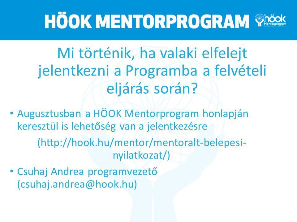 A Mentorprogram célja A felsőoktatási rendszerben tapasztalható esélyegyenlőtlenségek csökkentése, felszámolása Személyes segítségnyújtás A célcsoport munkaerő-piaci elhelyezkedési esélyeinek növelése Önkéntesség, mint érték terjesztése Mentoráltakból mentorok legyenek