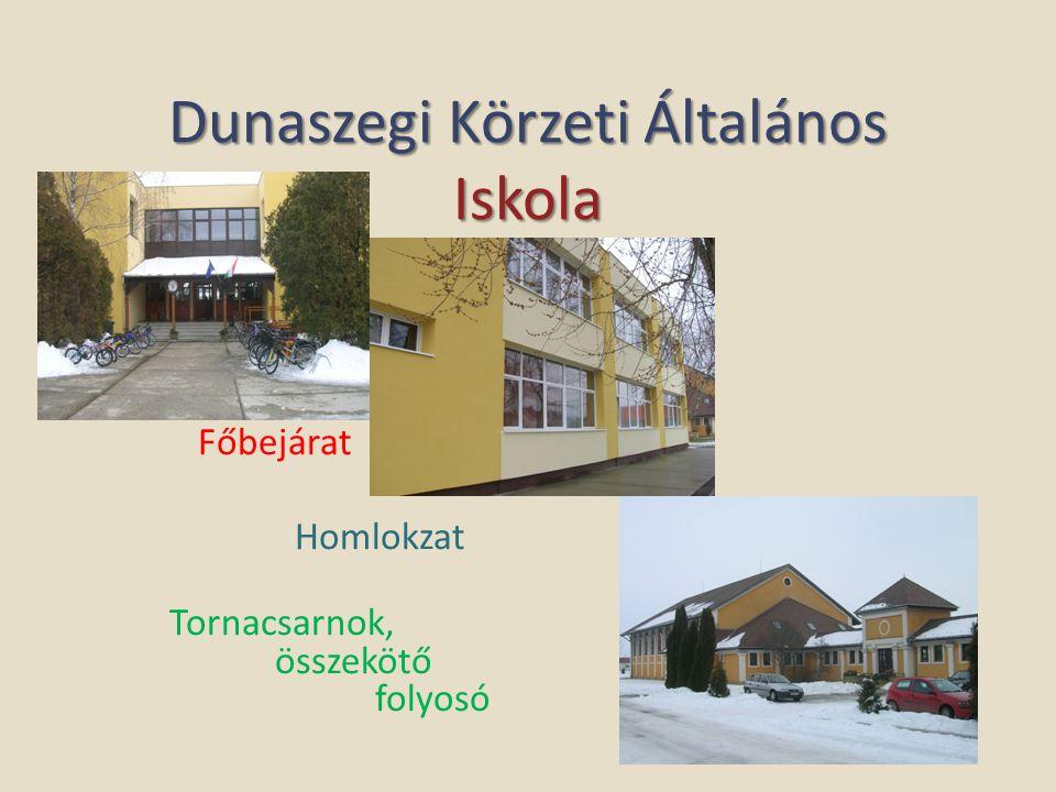Dunaszegi Körzeti Általános Iskola Főbejárat Homlokzat Tornacsarnok, összekötő folyosó