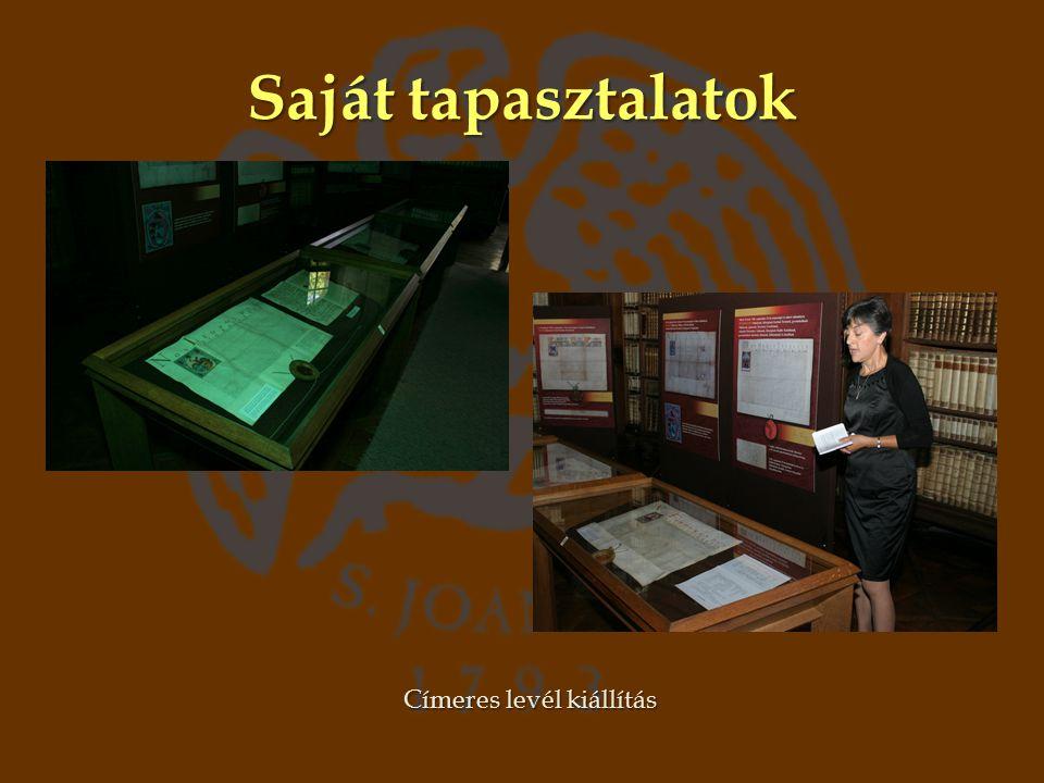 Saját tapasztalatok Címeres levél kiállítás