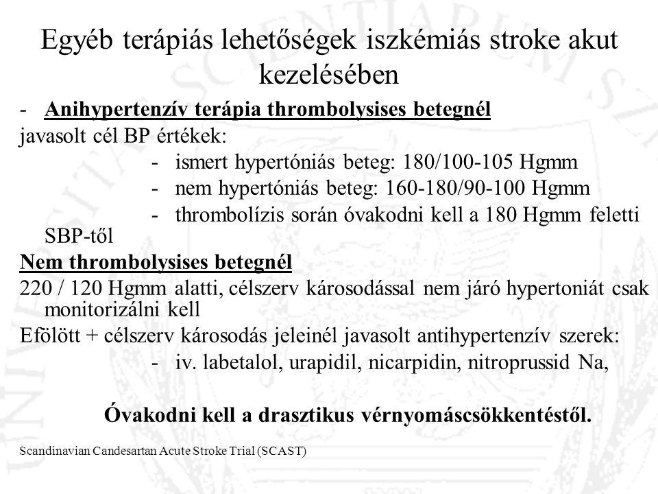 Egyéb terápiás lehetőségek iszkémiás stroke akut kezelésében -Anihypertenzív terápia thrombolysises betegnél javasolt cél BP értékek: - ismert hypertó