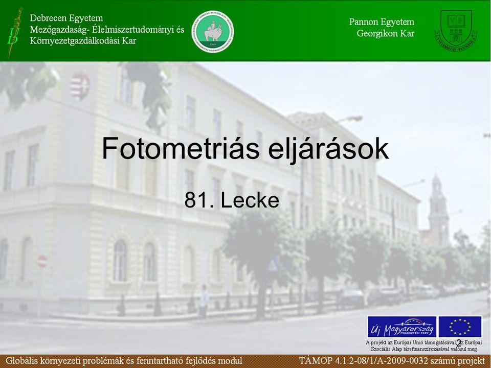2 Fotometriás eljárások 81. Lecke