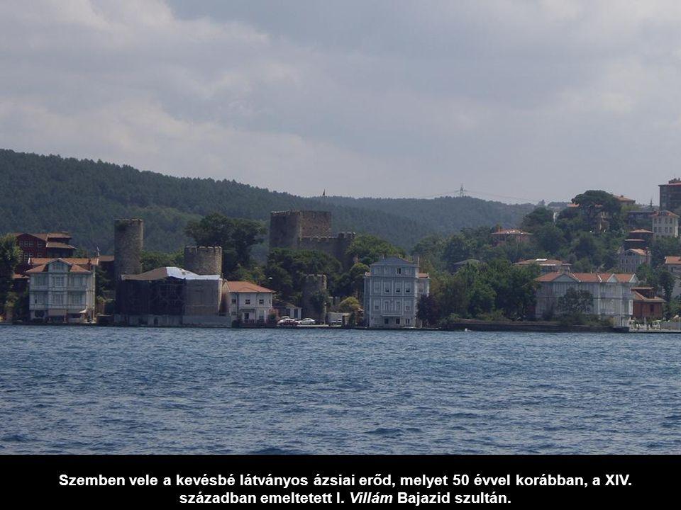 A Boszporusz legszűkebb részén, az Isztambul ostromára készülő I. Mehmed szultán építette ezt az erődöt, Rumeli Hisarı-t.