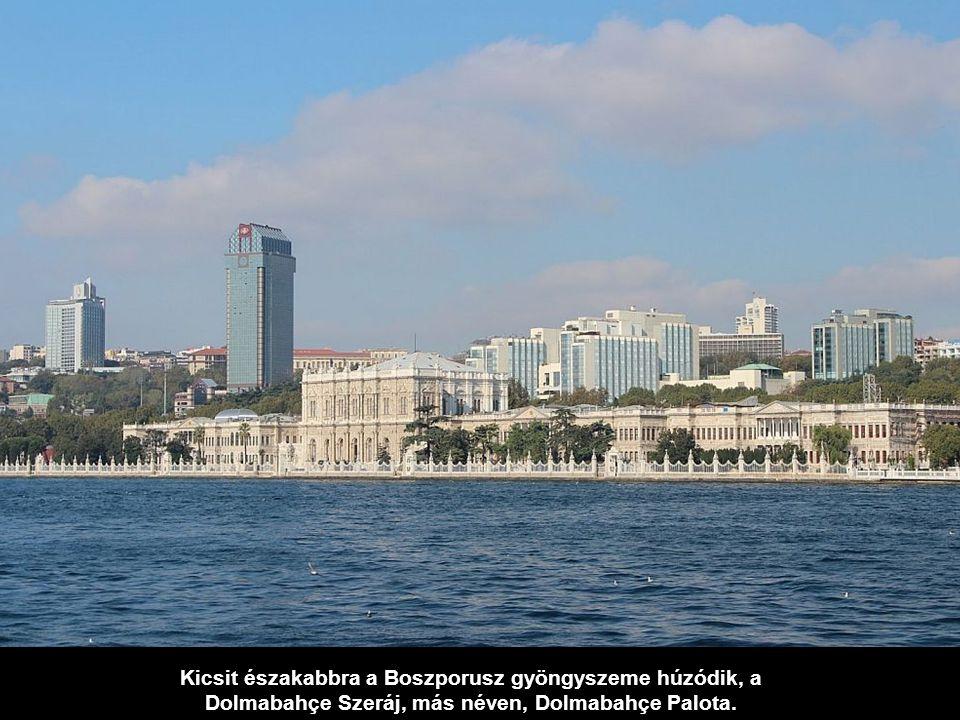 Az európai parton láthatjuk a Dolmabahçe mecsetet, mögötte a modern Ritz-Carlton szállót.